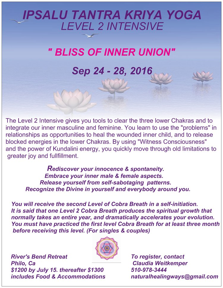 Ipsalu Tantra Kriya Yoga Level 2 Intensive @ River's Bend Retreat Center | Philo | California | United States