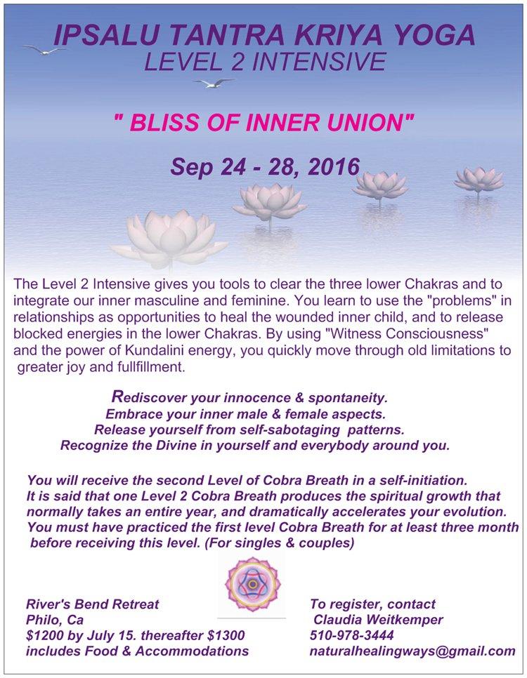 Ipsalu Tantra Kriya Yoga Level 2 Intensive @ River's Bend Retreat Center | Philo | California | United States